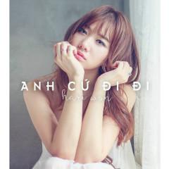 Anh Cứ Đi Đi (Single)