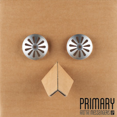 Primary And The Messengers LP (CD1) - Primary