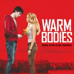 Warm Bodies (Score) - Pt.1 - Marco Beltrami,Buck Sanders