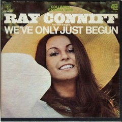 We've Only Just Begun & Love Story (CD1) - Ray Conniff