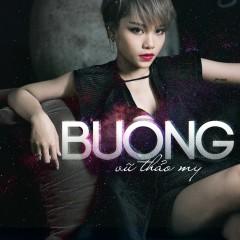 Buông (EP) - Vũ Thảo My,Kimmese