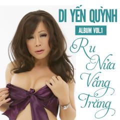 Ru Nửa Vầng Trăng - Di Yến Quỳnh