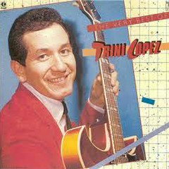 The Best Of Trini Lopez - Trini Lopez