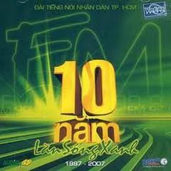 10 Năm Làn Sóng Xanh - CD1