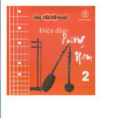 Điệu Đàn Phương Nam 2 - CD1