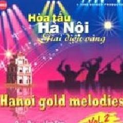 Hanoi Gold Melodies Vol 2 - CD1