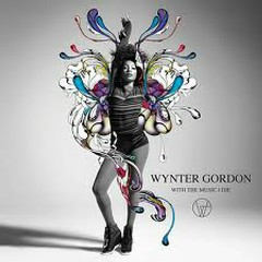 With The Music I Die (Deluxe Edition) - Wynter Gordon