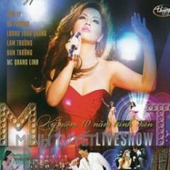 Liveshow Minh Tuyết - Kỷ Niệm 10 Năm Trình Diễn CD1 - Minh Tuyết