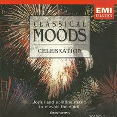 Classical Moods: Celebration No.1