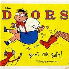 Boot Yer Butt (The Doors Bootlegs) (CD4)