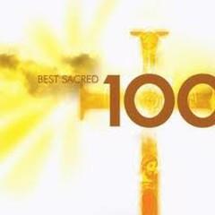 100 Best Sacred Works CD3