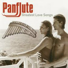 Panflute - Greatest Love Songs CD 1