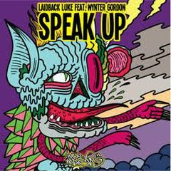 Speak Up (Promo CDM) - Laidback Luke,Wynter Gordon