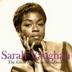 The Great American Songbook (CD4) - Sarah Vaughan