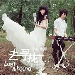 去寻找/Lost&Found - Sữa Bò Cà Phê