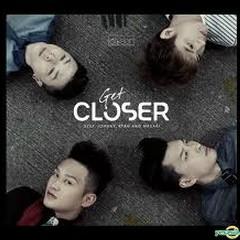 Get Closer - Closer