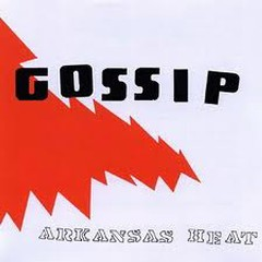 Arkansas Heat - Gossip