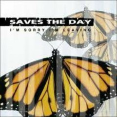 I'm Sorry I'm Leaving (EP) - Saves The Day