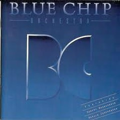 Blue Chip Orchestra - Blue Chip Orchestra