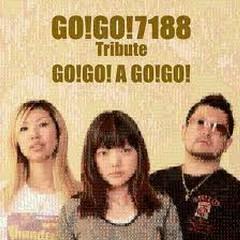 Who Plays A Go-Go - Tribute to Go!Go!7188! - GO!GO!7188