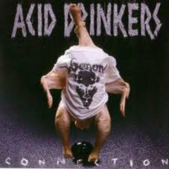 Infernal Connection (CD1) - Acid Drinkers