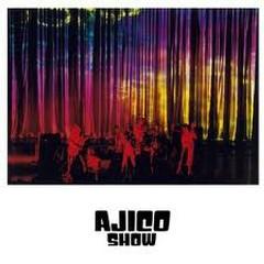 AJICO SHOW Disc 1 - Ajico