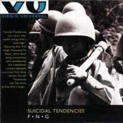F.N.G (CD2) - Suicidal Tendencies