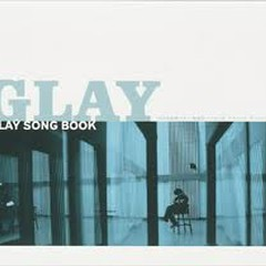 GLAY SONG BOOK