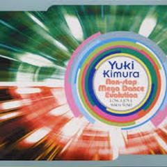 Non-stop Mega Dance Evolution ~ LOVE & JOY & MACH TUNE! - Yuki Kimura