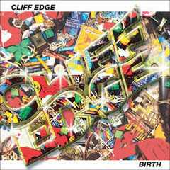 Birth - CLIFF EDGE