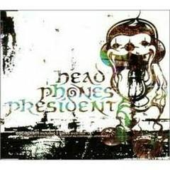 Escapism - HEAD PHONES PRESIDENT