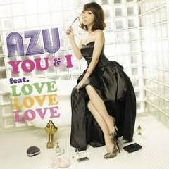 YOU & I - LOVE LOVE LOVE