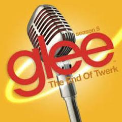 Glee - The End Of Twerk OST