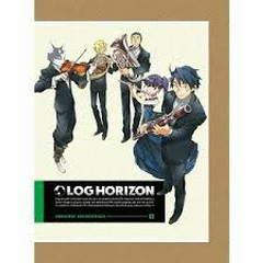 Log Horizon Original Soundtrack 1 CD2 - Takanashi Yasuharu