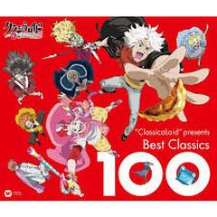 ClassicaLoid presents Best Classics 100 CD3