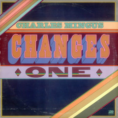 Changes (Changes One)