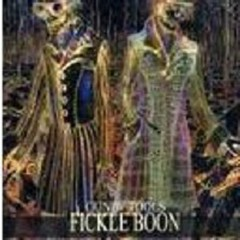 FICKLE BOON