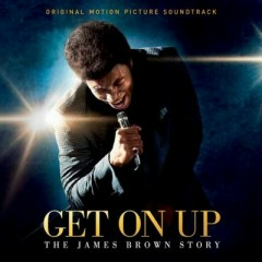Get On Up: The James Brown Story OST