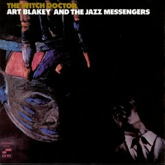 The Witch Doctor - Art Blakey