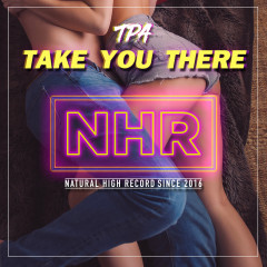 Take You There (Single) - TPA