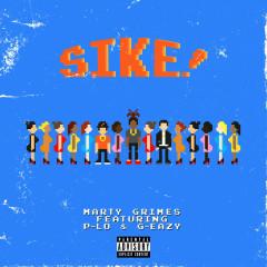 SIKE! (Single) - Marty Grimes
