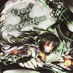 Cross⇒Connection - Neko no Chou