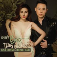 Bạc Trắng Lửa Hồng (Single) - Bảo Khánh, Khánh Anh