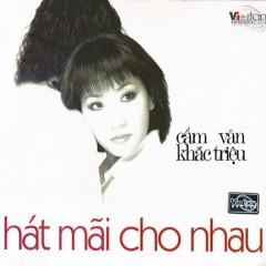 Hát Mãi Cho Nhau