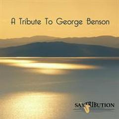 Saxtribution - A Tribute To George Benson - George Benson