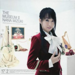 THE MUSEUM II - Nana Mizuki