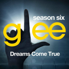 Glee: The Music, Dreams Come True - EP