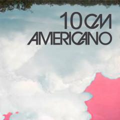 Americano - 10cm