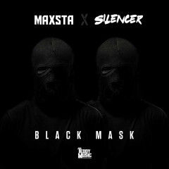 Black Mask (Single) - Maxsta, Silencer