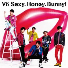 Sexy.Honey.Bunny! / タカラノイシ (Sexy.Honey.Bunny! / Takara no Ishi) - V6